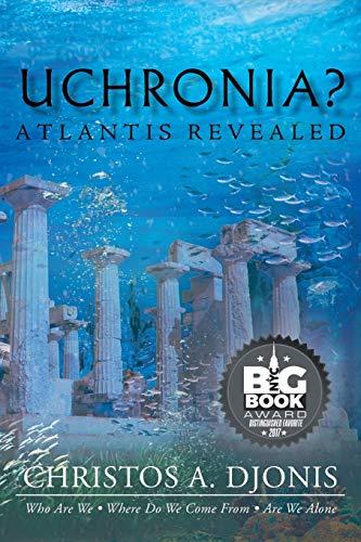 9781628384628: Uchronia? Atlantis Revealed