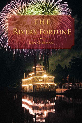 The River's Fortune: Gorman, Ken