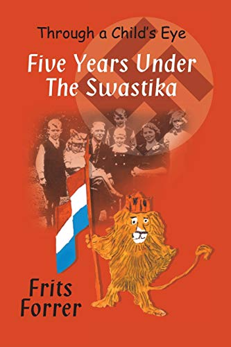9781628385786: Five Years Under the Swastika