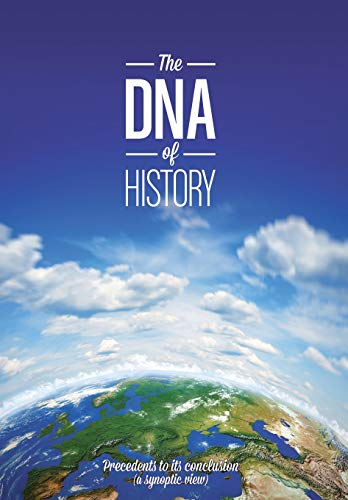 9781628389784: The DNA of History