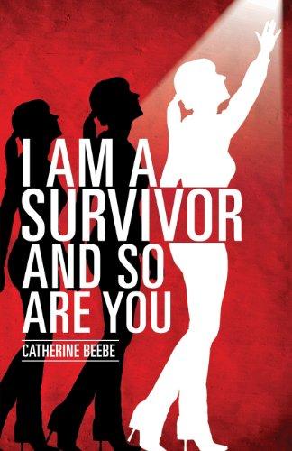 9781628391527: I Am a Survivor and So Are You