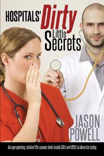 9781628392067: Hospitals' Dirty Little Secrets