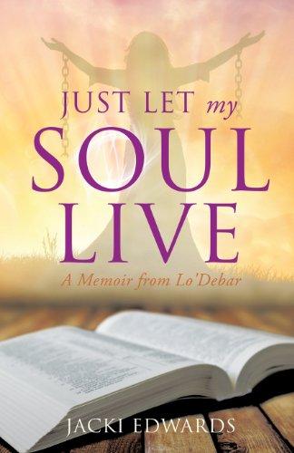 9781628392159: Just Let My Soul Live