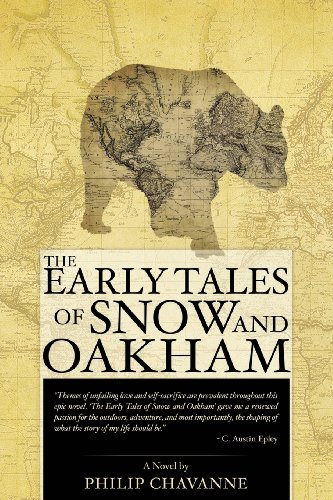 The Early Tales of Snow and Oakham: Chavanne, Philip