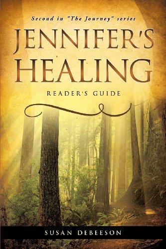 Jennifer's Healing: Susan Debeeson