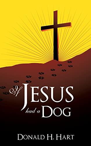 9781628395518: If Jesus Had a Dog
