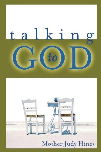 9781628395617: Talking to God