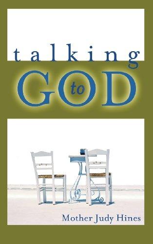 9781628395624: Talking to God