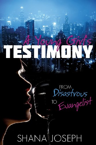 9781628396867: A Young Girl's Testimony from Disastrous to Evangelist