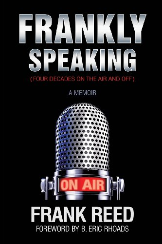 9781628397789: Frankly Speaking... Four Decades on the Air and Off a Memoir