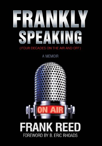 9781628397796: Frankly Speaking... Four Decades on the Air and Off a Memoir