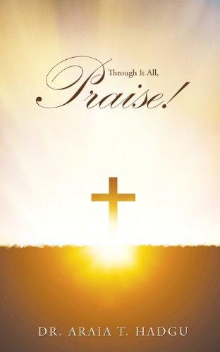 9781628397918: Through It All, Praise!