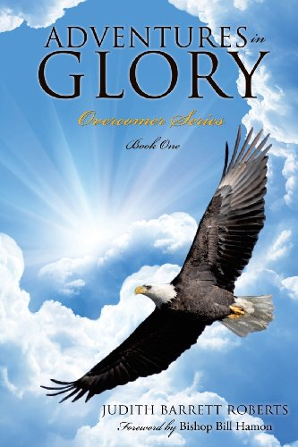 9781628398434: Adventures in Glory--Overcomer Series, Book One