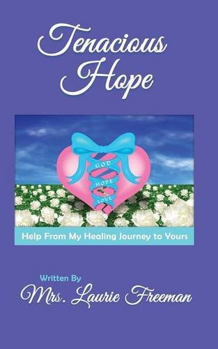 9781628399929: Tenacious Hope