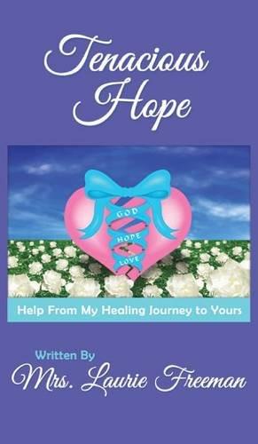 9781628399936: Tenacious Hope