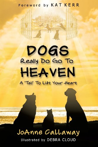 9781628399974: Dogs Really Do Go to Heaven