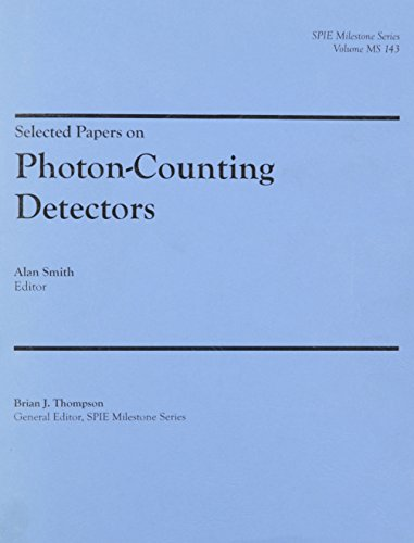 9781628410068: Selected Papers on Photon-Counting Detectors (SPIE Milestone Series Vol. MS143SC)