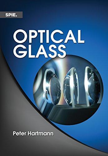 9781628412925: Optical Glass (SPIE Press Monograph)