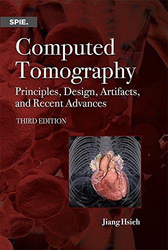9781628418255: Computed Tomography: Principles, Design, Artifacts, and Recent Advances (Press Monograph)