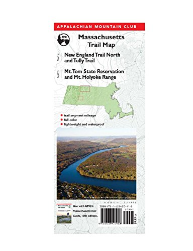 9781628420418: AMC Massachusetts Trail Maps 4–5: New England Trail North and Tully Trail and Mt. Tom State Reservation and Mt. Holyoke Range: Tully-Mt. Tom State ... Mountain Club Massachusetts Trail Map)