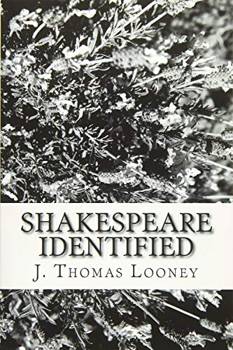 9781628450002: Shakespeare Identified: in Edward de Vere the Seventeenth Earl of Oxford