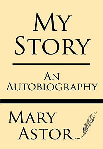 9781628450187: My Story: an Autobiography