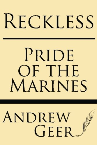 9781628450217: Reckless: Pride of the Marines