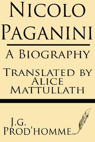 9781628450835: Nicolo Paganini: A Biography