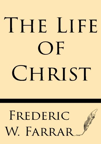 9781628451207: The Life of Christ