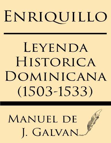 9781628451566: Enriquillo: Leyenda Historica Dominicana