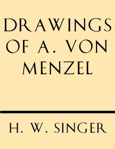 9781628452457: Drawings of A. Von Menzel