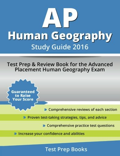 9781628453492: AP Human Geography Study Guide 2016: Test Prep & Review Book for the Advanced Placement Human Geography Exam