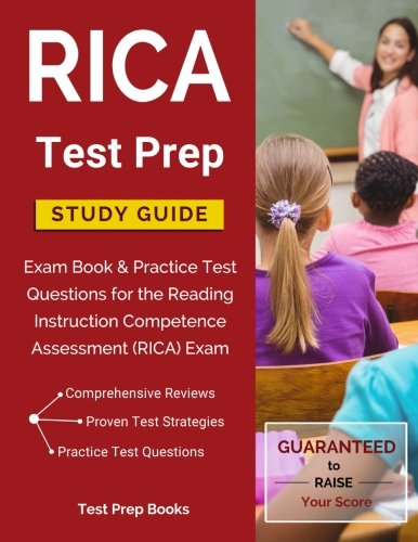 9781628453560: RICA Test Prep Study Guide: Exam Book & Practice Test Questions for the Reading Instruction Competence Assessment (RICA) Exam