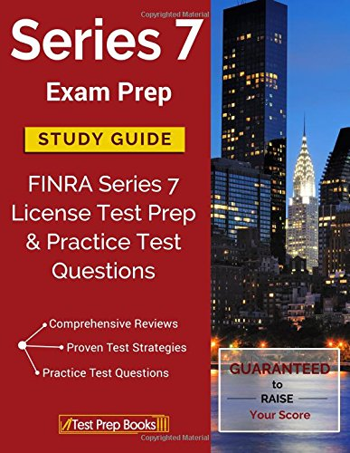 9781628453669: Series 7 Exam Prep Study Guide: FINRA Series 7 License Test Prep & Practice Test Questions