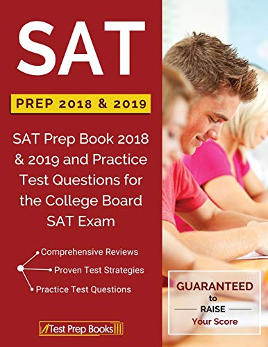 9781628455212: SAT Prep 2018 & 2019: SAT Prep Book 2018 & 2019 and Practice Test Questions for the College Board SAT Exam