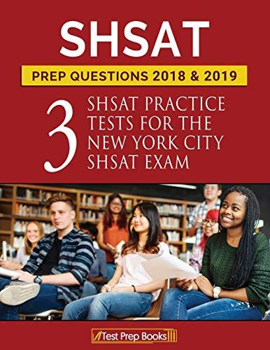 Shsat Prep Questions 2018 & 2019: Three: Shsat Prep Books