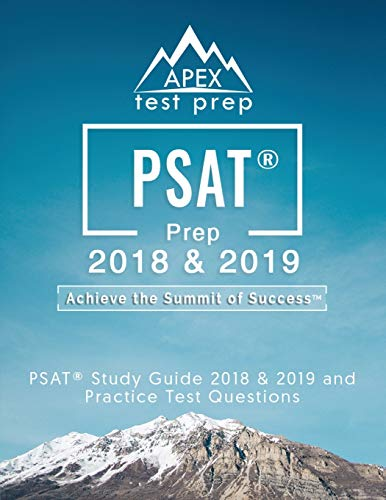 9781628455472: PSAT Prep 2018 & 2019: PSAT Study Guide 2018 & 2019 and Practice Test Questions (APEX Test Prep)