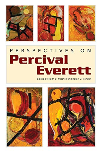 9781628460599: Perspectives on Percival Everett (Margaret Walker Alexander Series in African American Studies)
