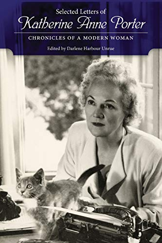 9781628461756: Selected Letters of Katherine Anne Porter: Chronicles of a Modern Woman