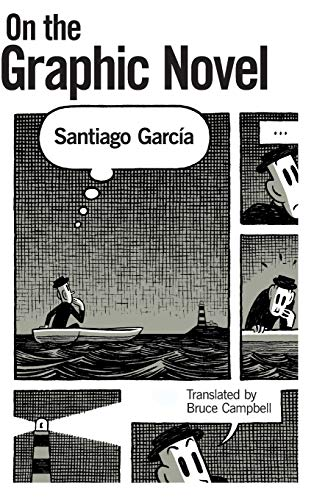 On the Graphic Novel (Hardback): Santiago Garcia