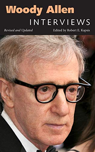 9781628466935: Woody Allen: Interviews, Revised and Updated (Conversations with Filmmakers Series)