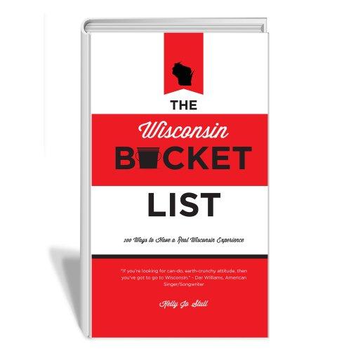The Wisconsin Bucket List