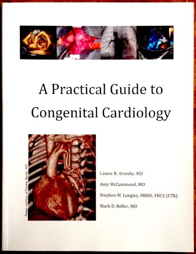 9781628471045: A Practical Guide to Congenital Cardiology