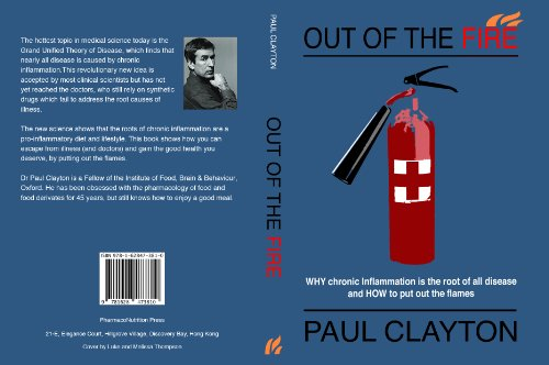 9781628473810: Out of the Fire  Why chronic inflammation is the