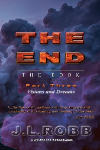9781628474824: The End the Book: Part Three: Visions and Dreams