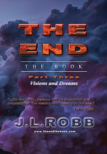 9781628474831: The End the Book: Part Three: Visions and Dreams