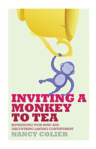 9781628480511: Inviting a Monkey to Tea: Befriending Your Mind and Discovering Lasting Contentment