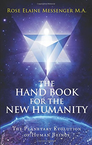9781628540796: The Hand Book for the New Humanity: The Planetary Evolution Of Human Beings