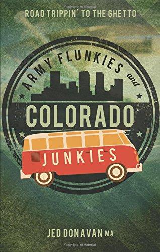 9781628542189: Army Flunkies and Colorado Junkies