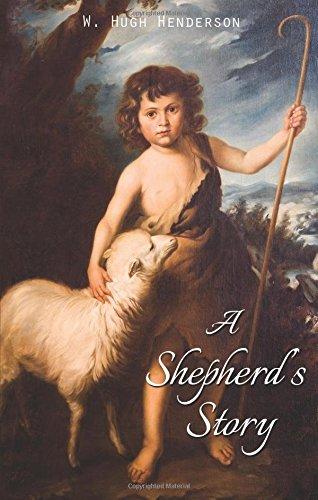 A Shepherd's Story: Henderson, W. Hugh